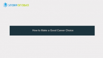 How to Make a Good Career Choice