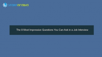 The 8 Most Impressive Questions You Can Ask in a Job Interview