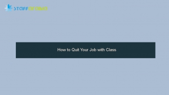 How to Quit Your Job with Class