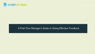 A First-Time Manager's Guide to Giving Effective Feedback