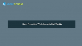 Sabic Recruiting Workshop with Staff Arabia